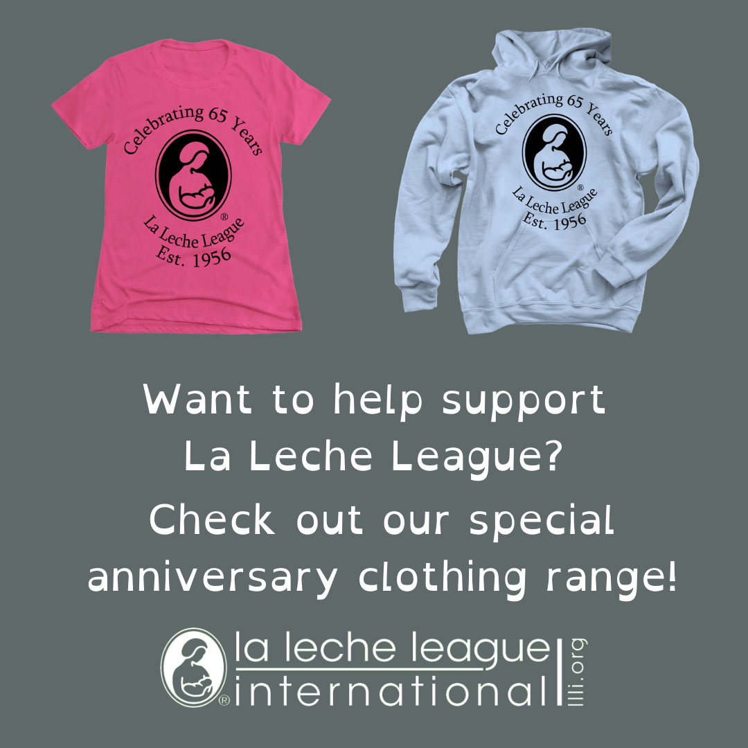 Want to help support La Leche League? Check out our special anniversary clothing range!