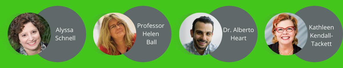 Conference speakers include Alyssa Schnell, Professor Helen Ball, Dr. Alberto Heart, Kathleen Kendall-Tackett